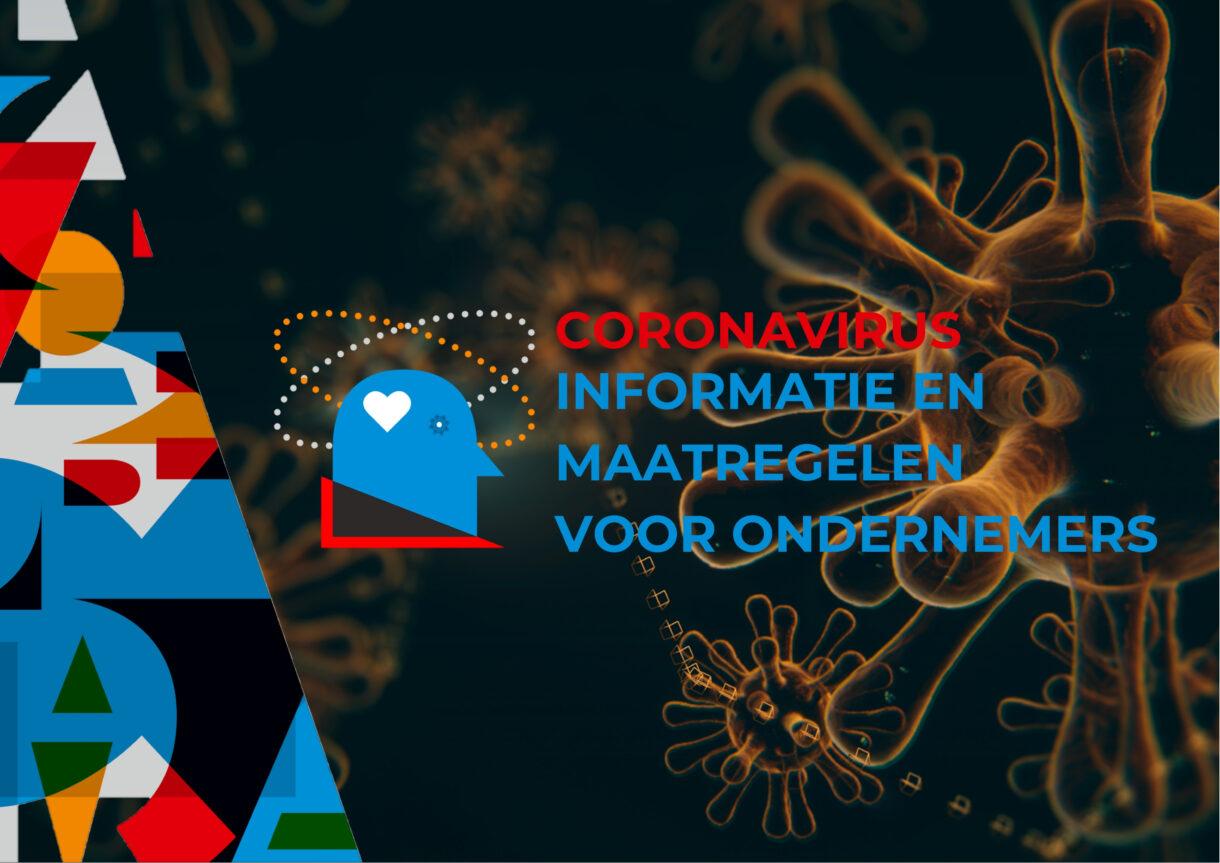 Coronavirus: Informatie en noodmaatregelen voor ondernemers