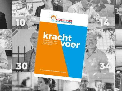 'Krachtvoer voor ondernemers': Ideeën en inspiratie van, voor en door Brabantse ondernemers in coronatijd