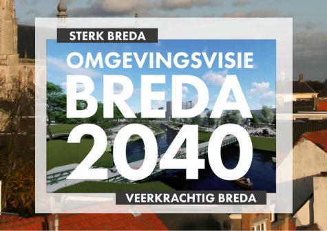 Omgevingsvisie Breda 2040 biedt duidelijke stip op de ondernemershorizon